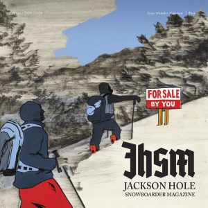 Jackson Hole Snowboarder Magazine Issue Fourteen Cover